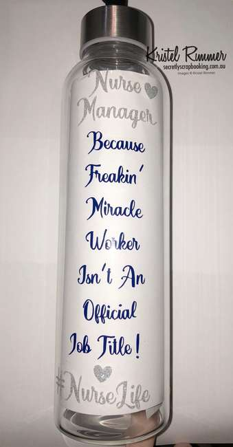 Glass Water Bottle Featuring Nurse Manager Because Freakin' Miracle Worker Isn't An Official Job Title! #NurseLife - Secretly Scrapbooking (Bunbury, WA)
